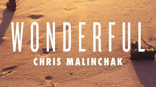 Chris Malinchak - Wonderful (Cover Art)