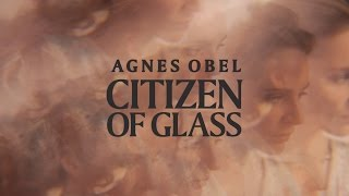Agnes Obel - Citizen Of Glass (Official Audio)