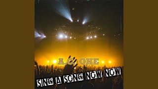 Sing a Song Now Now (A.C. Version)