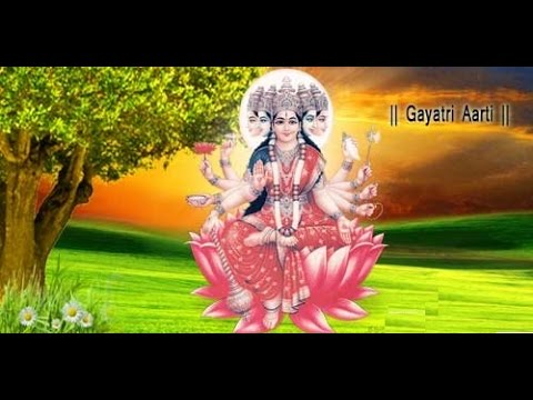 Shree Gayatri Mata Ji Ki Aarti | Most Powerful