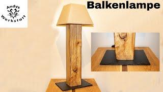 Sehr schöne Balkenlampe / Stehlampe selber bauen