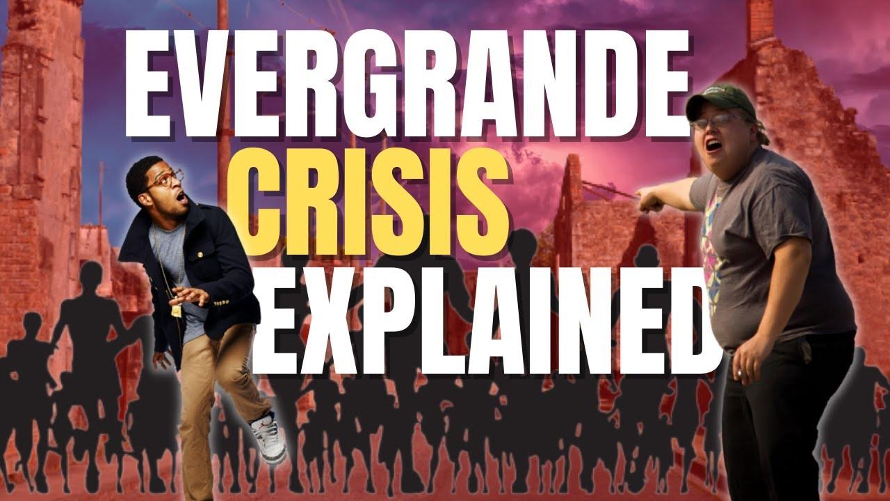 Evergrande Crisis Explained – Why The World Is Worried! (Finance Economy World News)