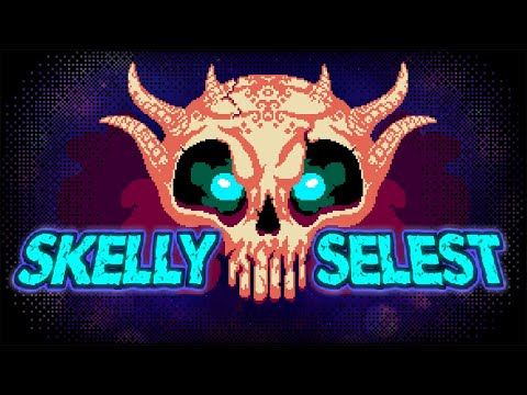 Skelly Selest | Trailer | PS4, Xbox One, Nintendo Switch thumbnail