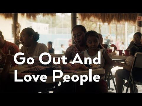 Go Out And Love People