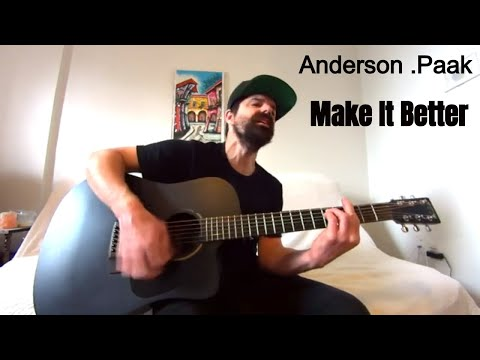 Make It Better - Anderson .Paak Feat. Smokey Robinson [Acoustic Cover By Joel Goguen]