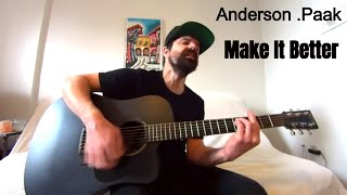 Make It Better   Anderson .Paak Feat. Smokey Robinson [Acoustic Cover By Joel Goguen]