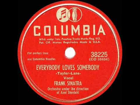 1947 Frank Sinatra - Everybody Loves Somebody