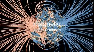 Judith Edelman - Magnetic - NOVA Version [Reconstructed]