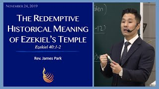 Redemptive Historical Meaning of Ezekiel's Temple