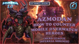 Grubby | Heroes of the Storm 2.0 - Azmodan - Countering OW Heroes- HL - 2017 S1 - Infernal Shrines