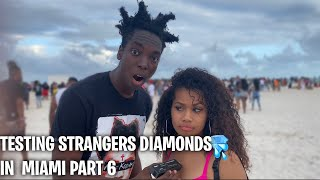 TESTING STRANGERS DIAMONDS🥶💎 PT. 6 SPRING BREAK EDITION | PUBLIC INTERVIEW
