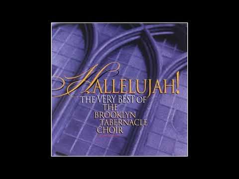 Hallelujah! The Very Best of the Brooklyn Tabernacle Choir - 02 Worthy Is the Lamb