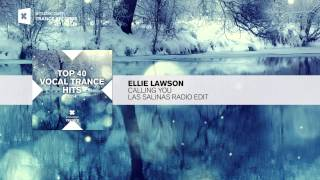 Ellie Lawson   Calling You (Las Salinas Edit) FULL