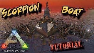 Scorpion Boat Tutorial - Ark Survival Evolved