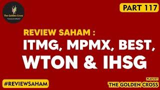 Review Saham Ihsg, Mpmx, Best, Itmg, Wton   Koreksi Sejenak   Renaldo Ndona