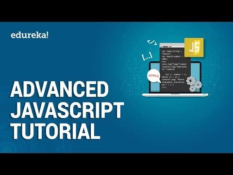 Advanced JavaScript Tutorial | JavaScript Training | JavaScript ...