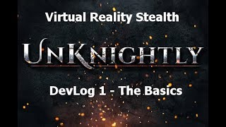 Learn your basics of kingdom crushing in the first episode of UnKnightly DevLog