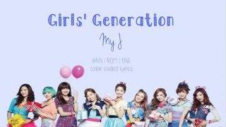 Girls' Generation (소녀시대) - My J ( Han   Rom   Eng Color Coded Lyrics)