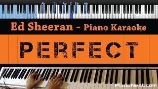 Ed Sheeran   Perfect   LOWER Key (Piano Karaoke  Sing Along)