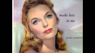 Julie London - You're My Thrill 1957