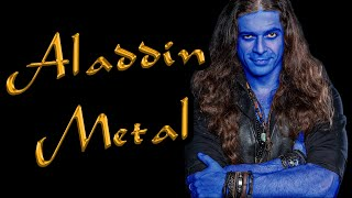 ALADDIN goes METAL w/ IMMORTAL GUARDIAN
