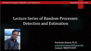Lecture 34 - RPDE: Parameter Estimation-X: Best Linear Unbiased Estimator (BLUE)