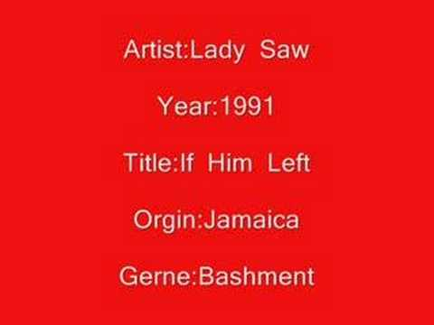 Lady Saw - If Him Lef Lyrics | MetroLyrics