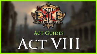 Path Of Exile: Act & Leveling Guides   Act VIII