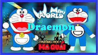 TRƯỜNG HỌC MA QUÁI:-tập 17- 1 ngày làm Doraemon   Thử thách sử dụng bửu bối thần kì trong mini world