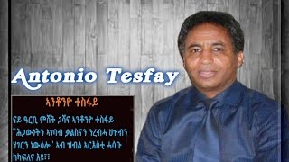 Antonio Tesfay - part 2