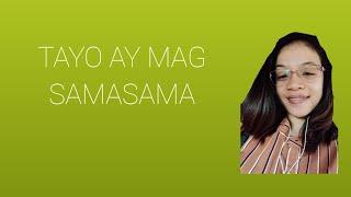 SAMASAMA TAYO.