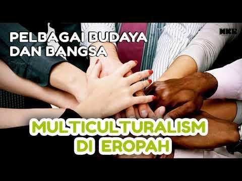 Multiculturalisme Wujud Di  Eropah ?
