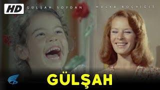 Gülşah - Türk Filmi (Restorasyonlu)