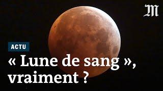 « Super-Lune de sang », une expression racoleuse