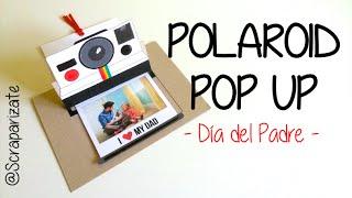 POLAROID POP-UP : DIA DEL PADRE