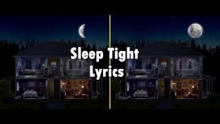 Sleep Tight- Rhett And Link- Lyric Video