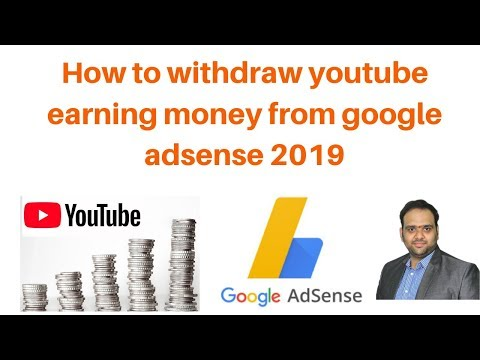 How to withdraw youtube earning money from google adsense 2019
