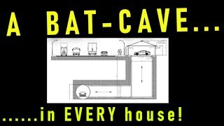 Elon Musks- a BATCAVE in every house!