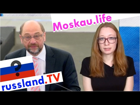 Martin Schulz – ein Russlandversteher? [Video]