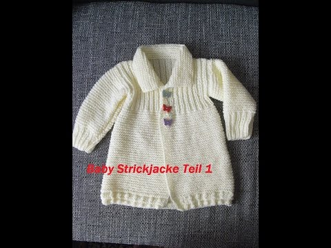Baby Strickjacke Teil 1*Kinder Jacke Stricken*Pullover*Tutorial Handarbeit