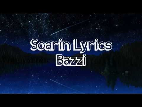 Soarin - Bazzi (Lyrics)