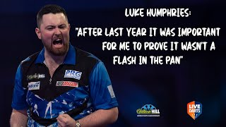 "Luke Humphries: ""After last year it was important for me to prove it wasn't a flash in the pan"""