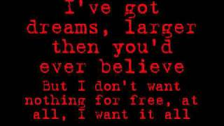Down With Webster- I Want It All lyrics