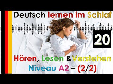 , title : 'Deutsch lernen im Schlaf & Hören  Lesen und Verstehen Niveau A2 - 2/2 -  (20)