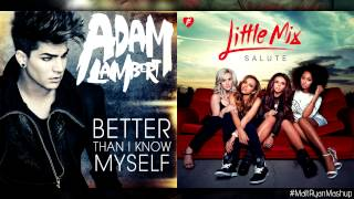 Adam Lambert vs. Little Mix - Better Than I Know Myself (Mashup)