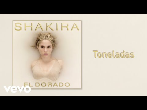 Toneladas (Audio) - Shakira  (Video)