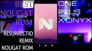 One Plus X Onyx Resurrection Remix Nougat Rom 2017 Quick