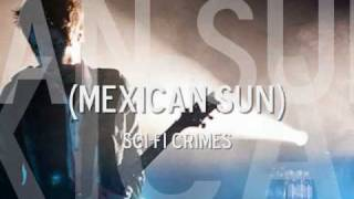 Chevelle - Mexican Sun (Sci-fi Crimes)