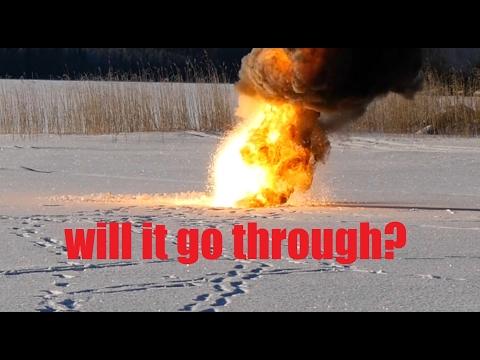 Thermite vs. frozen lake