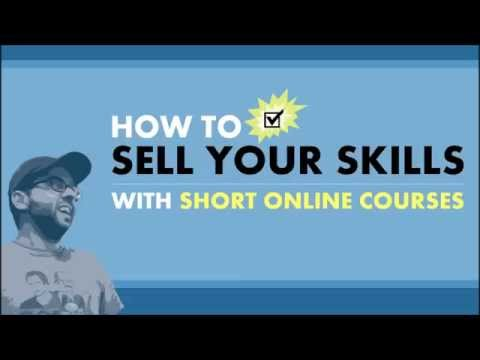 How To Sell Your Skills With Short Online Courses